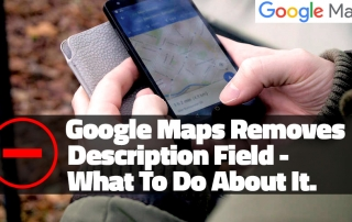 Google Maps Removes Description Field
